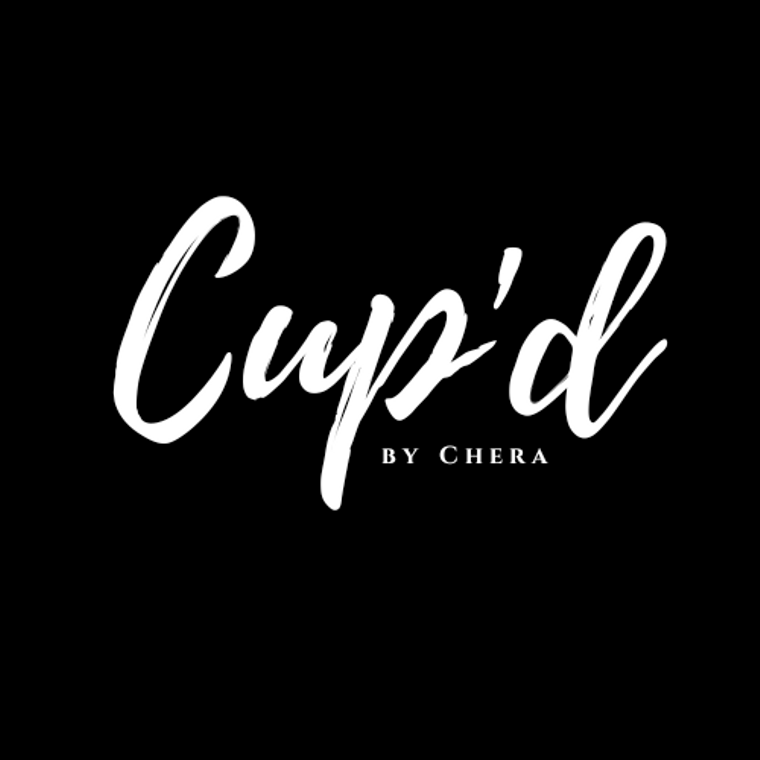 Cup'd by Chera