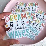 dream big, make waves sticker