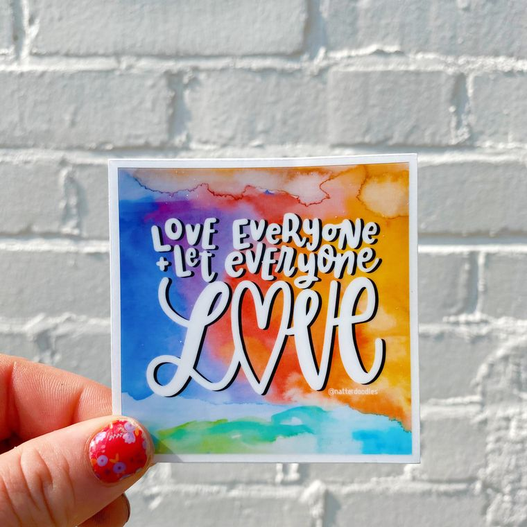 Love Everyone & Let Everyone Love Sticker - Watercolor