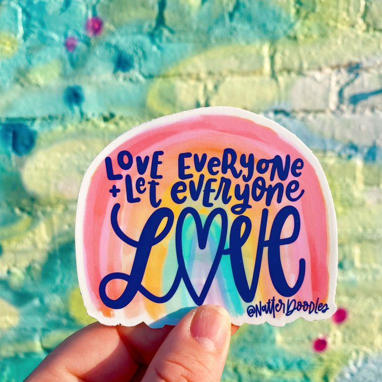 Love Everyone & Let Everyone Love Sticker - Rainbow