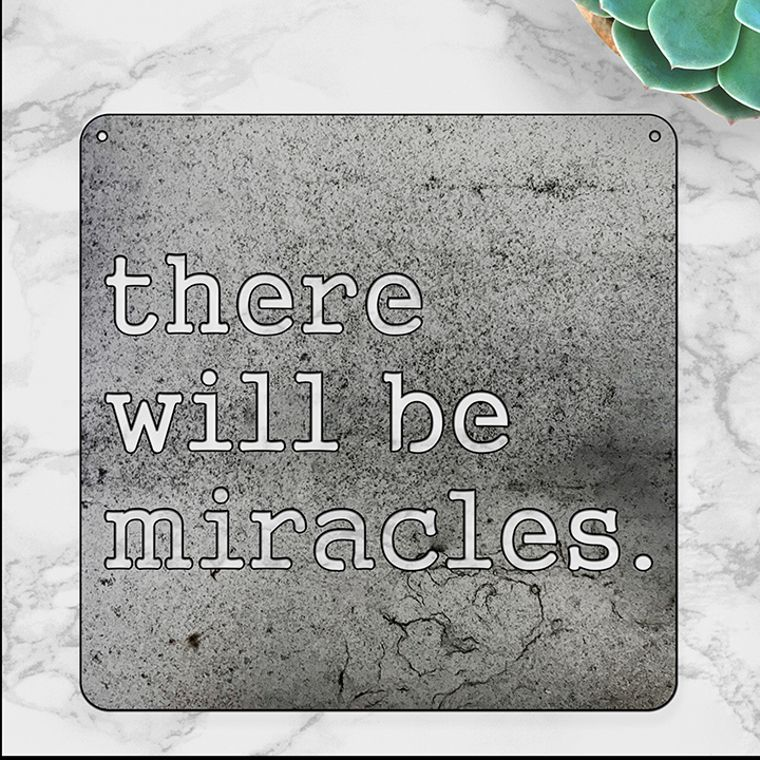There Will be Miracles (Large)