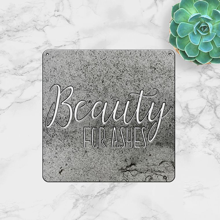 Beauty For Ashes (Small)