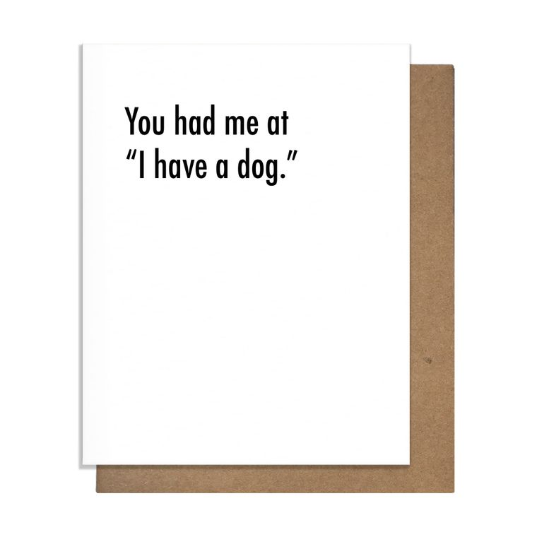 Had Me at Dog Love Card