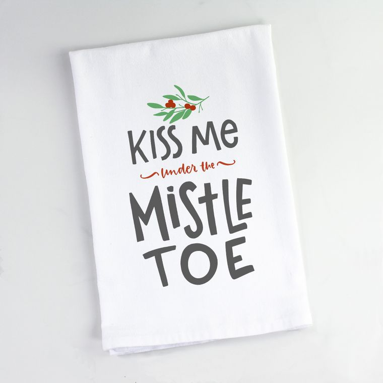 Kiss Me Under the Mistletoe Flour Sack Towel