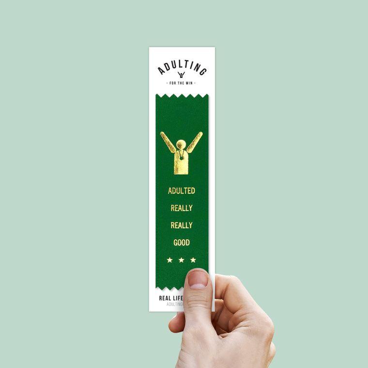 Adulted Really Good - Award Ribbon