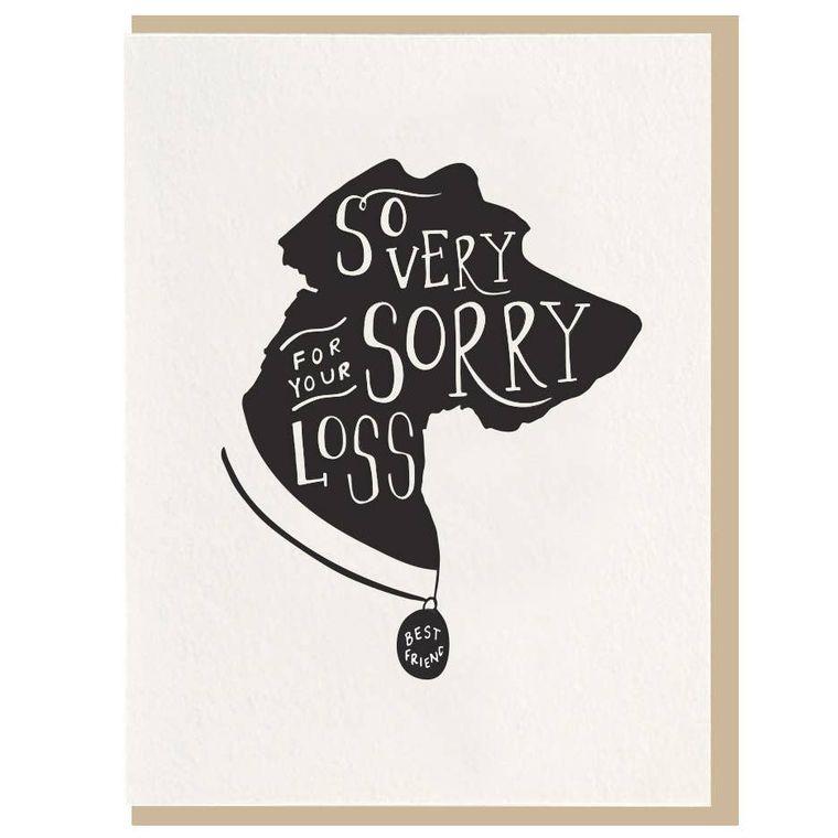 So Very Sorry Dog Sympathy - Letterpress Card