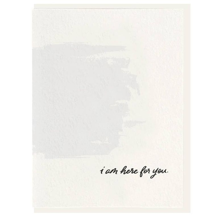 I'm Here For You - Letterpress Card