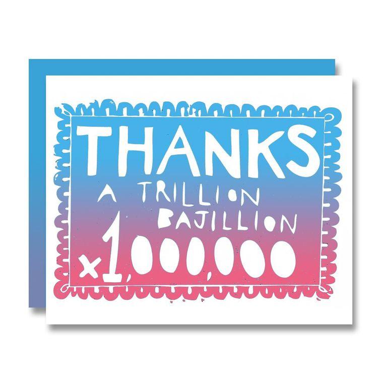 Thanks A Bajillion, Card