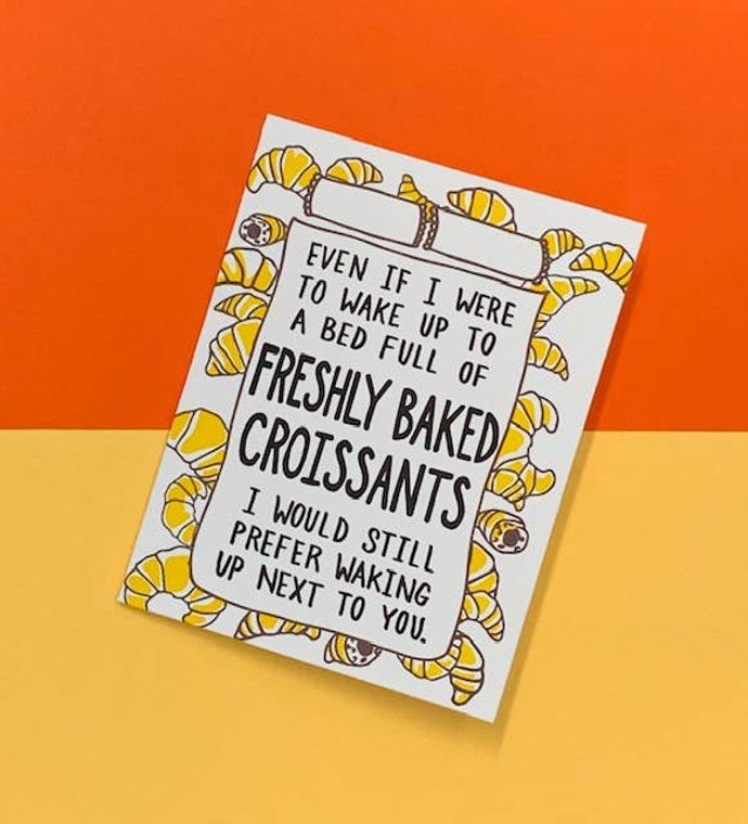 Bed Full of Croissants, Card
