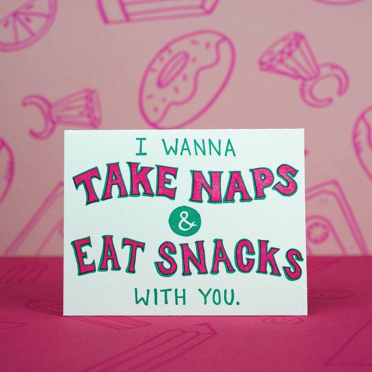 I Wanna Take Naps & Eat Snacks With You, Card