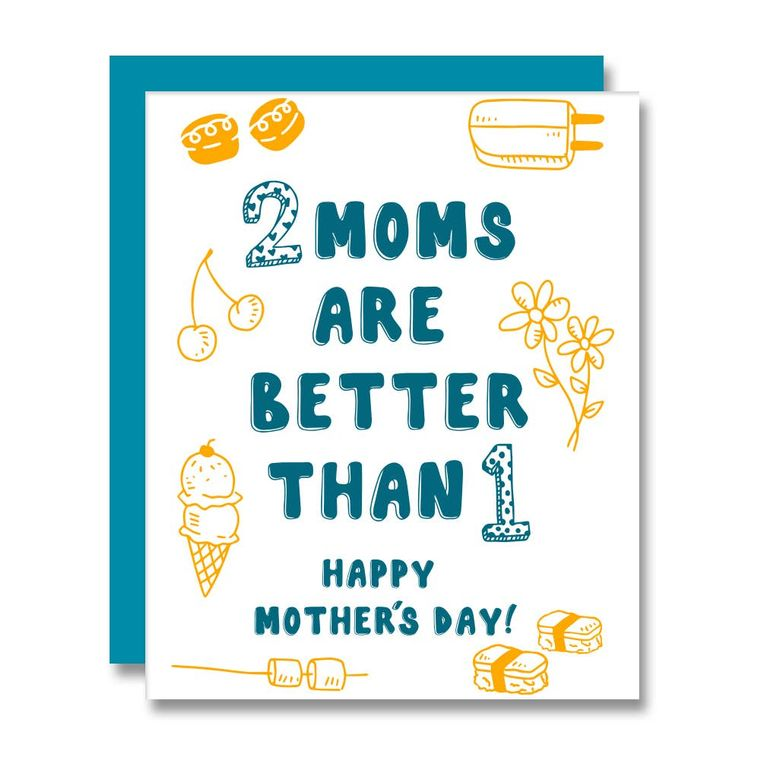 Two Moms Are Better, Mother's Day Card