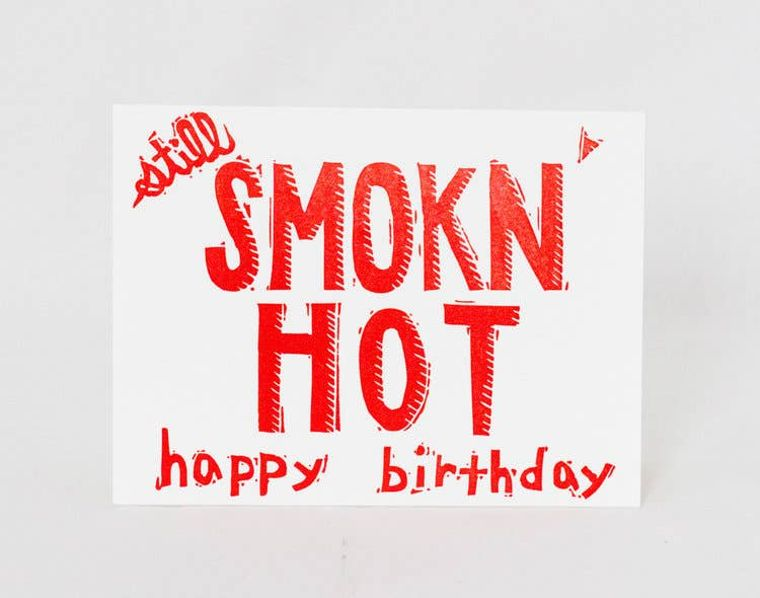 Smokn' Hot Birthday