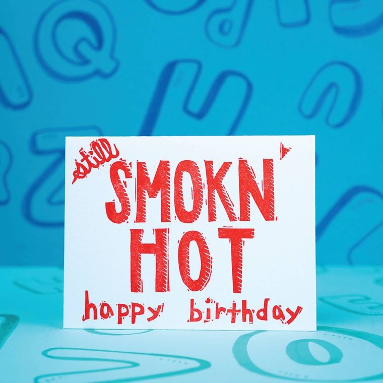 Smokn' Hot Birthday