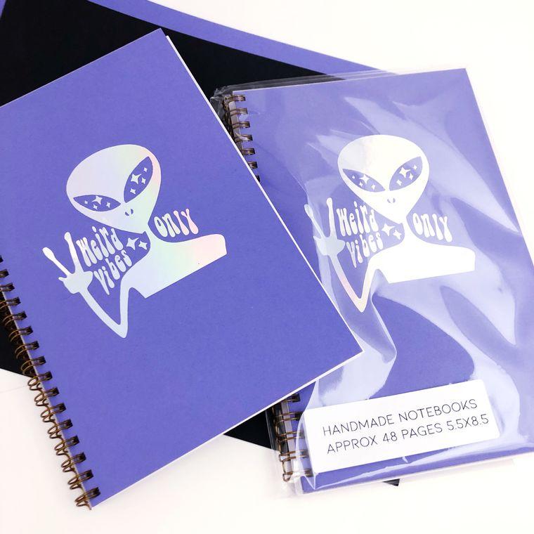 Weird vibes only alien notebook journal