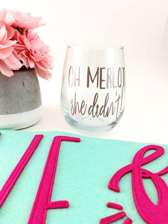 Oh merlot she didn't wine glass