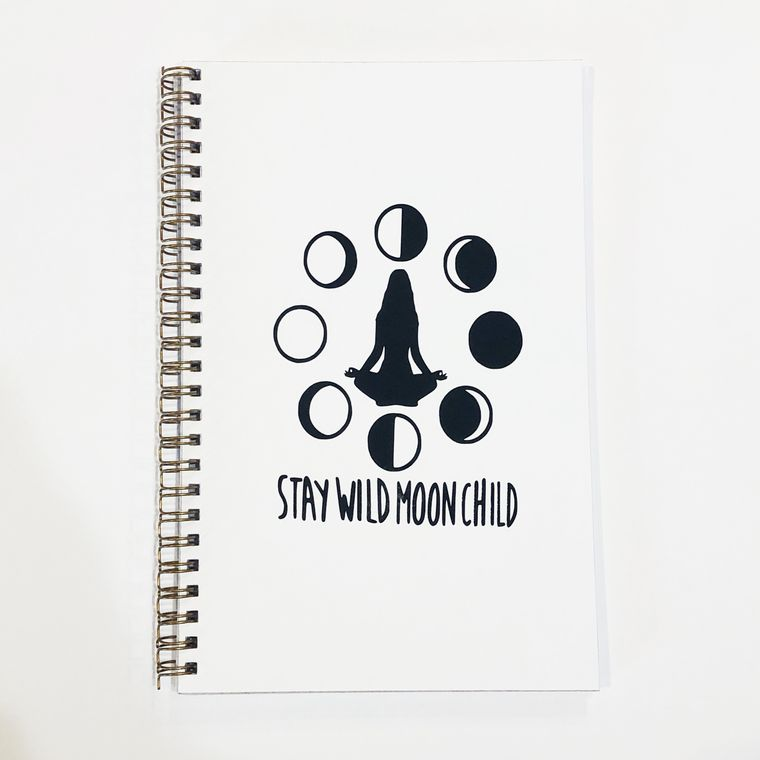 Stay wild moon child, moon phases journal.