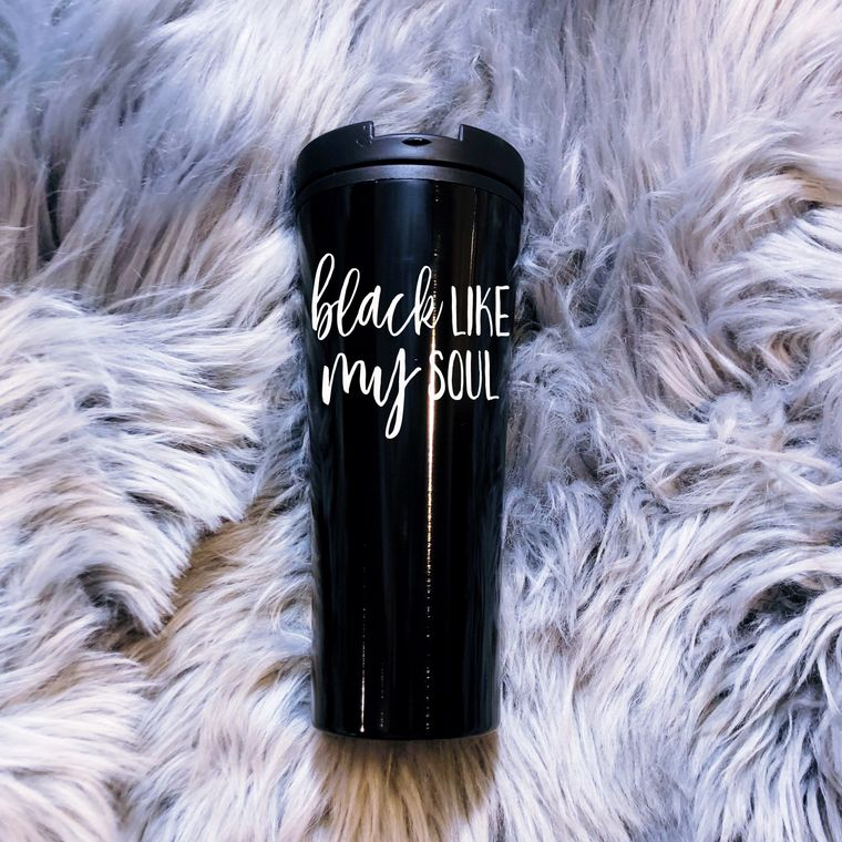 Black Like My Soul, Funny Coffee Mug, Stainless Steel Travel Mug
