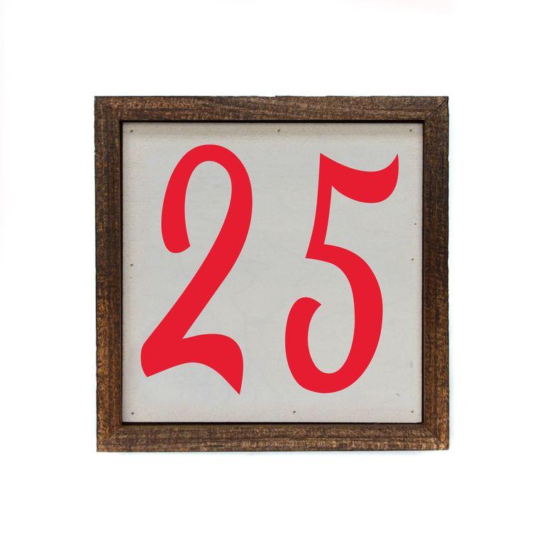 6x6 Christmas Decor 25 Box Sign