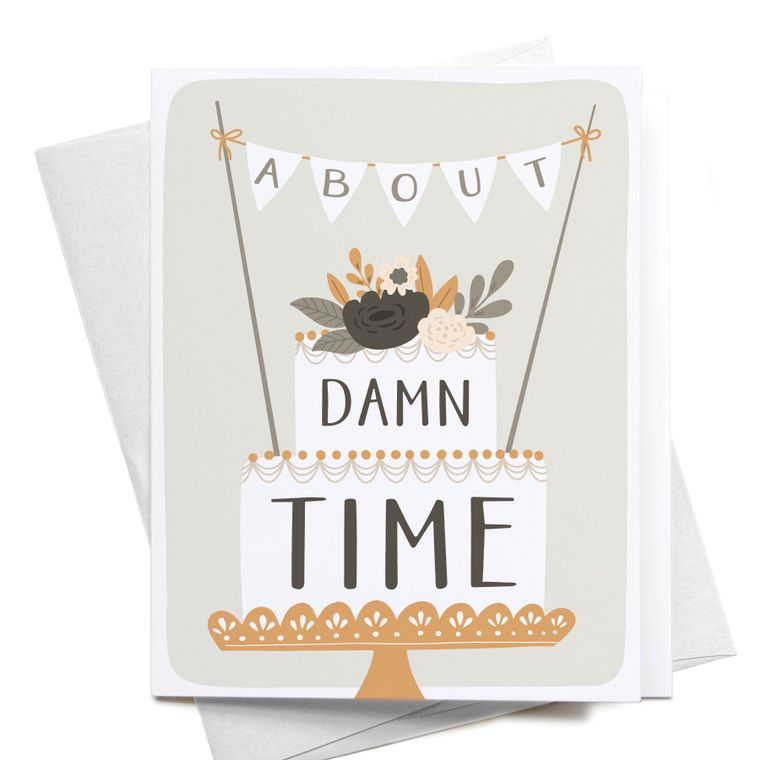 About Damn Time Wedding Cake Greeting Card