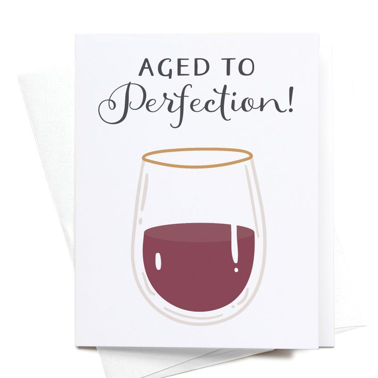 Aged to Perfection! Wine Greeting Card