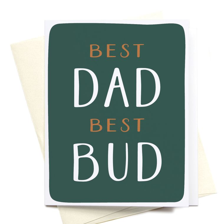 Best Dad Best Bud Greeting Card