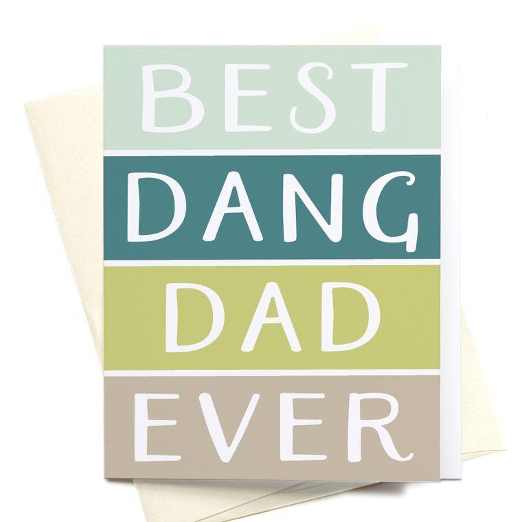 Best Dang Dad Ever Greeting Card