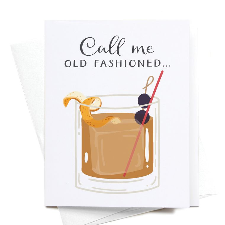 Call Me Old Fashioned Cocktail Greeting Card