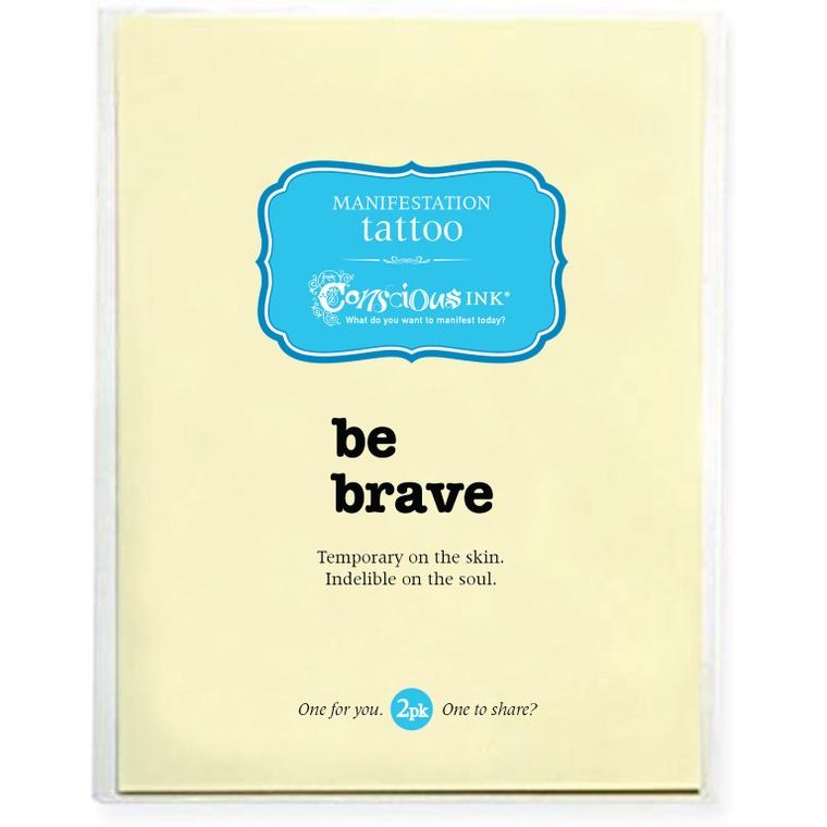 """be brave"" Manifestation Tattoo 2-Pack"