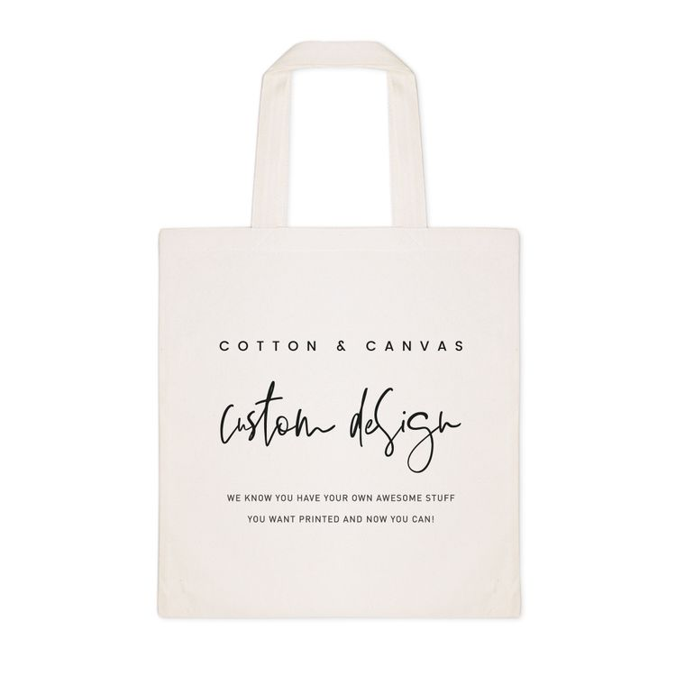 Custom Tote Bag (Your Logo / Your Own Design)