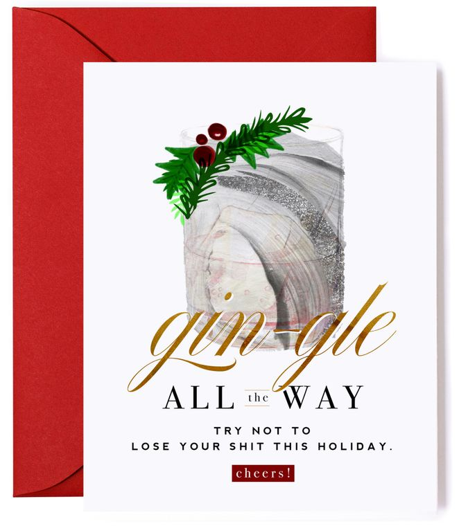 Gin-gle All the Way - Don't Lose Your $#iT Holiday Card