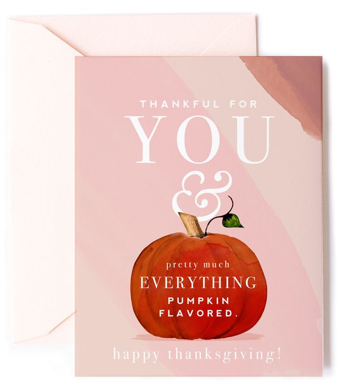 Thankful for You & Pumpkin Flavored  - Thanksgiving Card