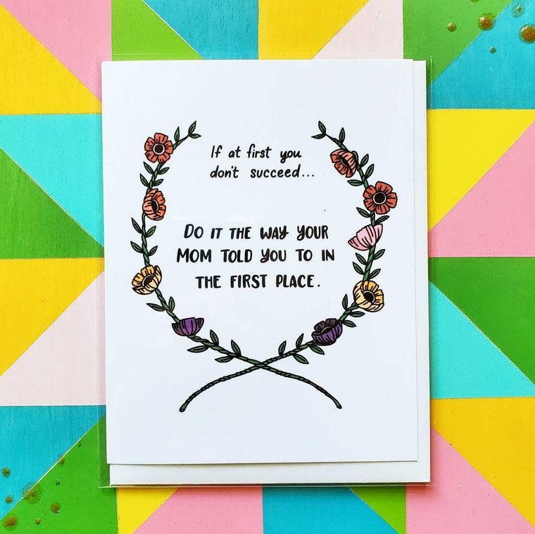 Mom - Do It Like Mom! If at First You Don't Succeed Card