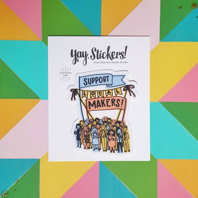 Support Local Makers Vinyl Sticker