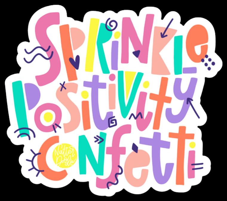 sprinkle positivity confetti