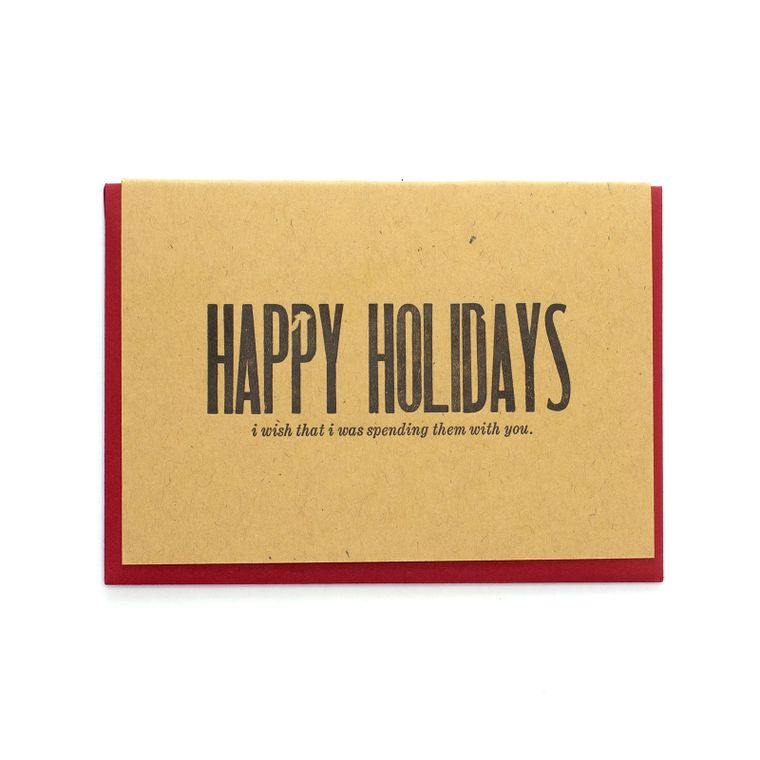 Happy Holidays Spending Them With You Card