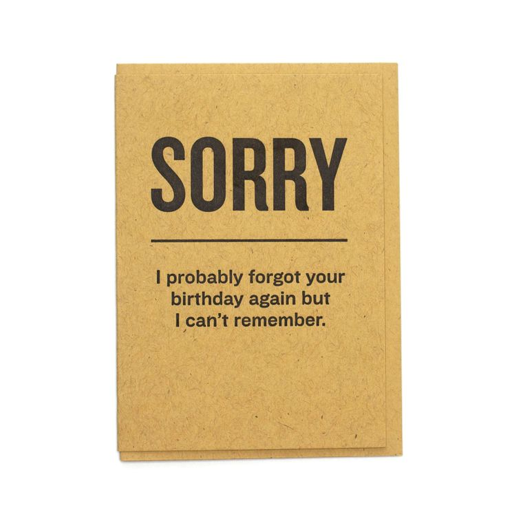 Sorry Forgot Your Birthday Card