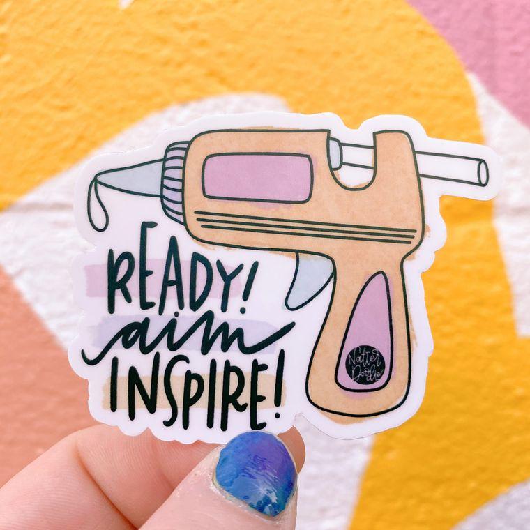 Ready, Aim, Inspire!