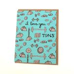 I love you tons card - Love card Valentines day card weights tons immense love greeting cards