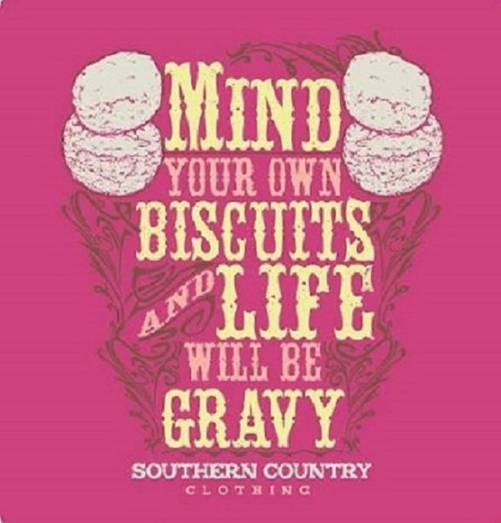 Mind Your Own Biscuits and Life Will Be Gravy Ladies Tank Top