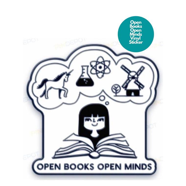 Vinyl Sticker -- Open Books Open Minds