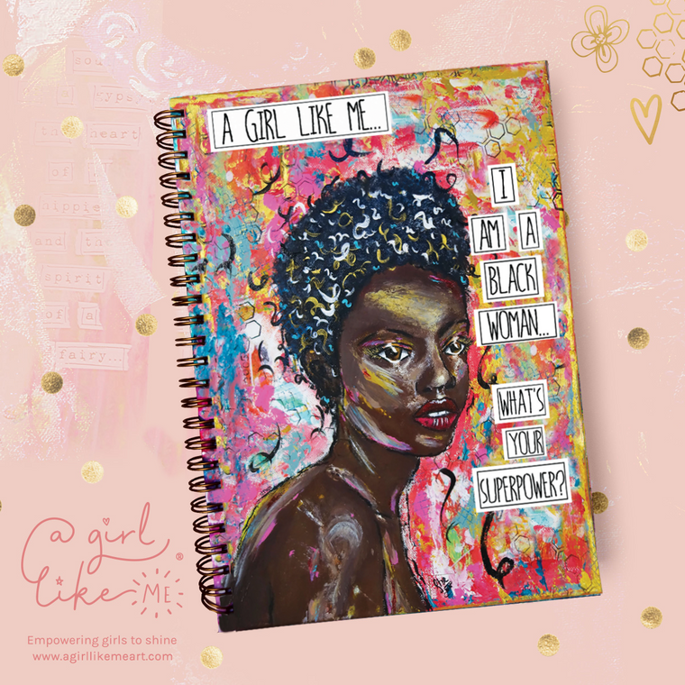 I Am A Black Woman. What's Your Superpower? - Journal