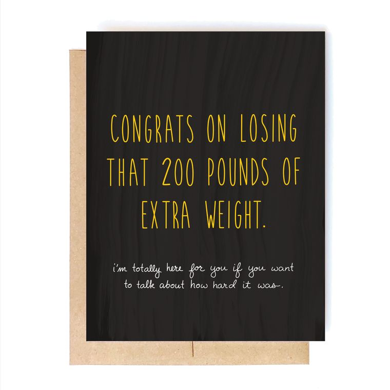 Extra Weight- Breakup Card