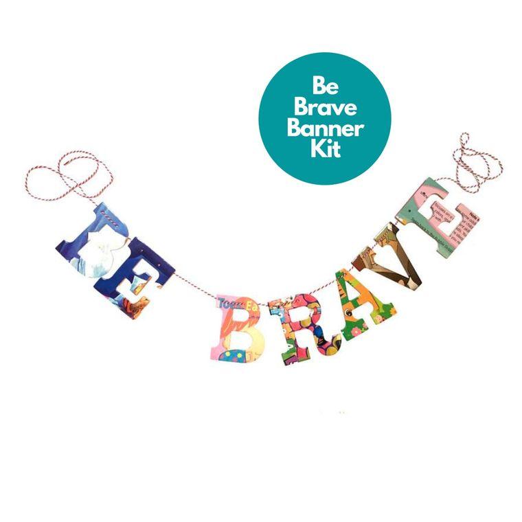 Phrase Garlands- Be Brave