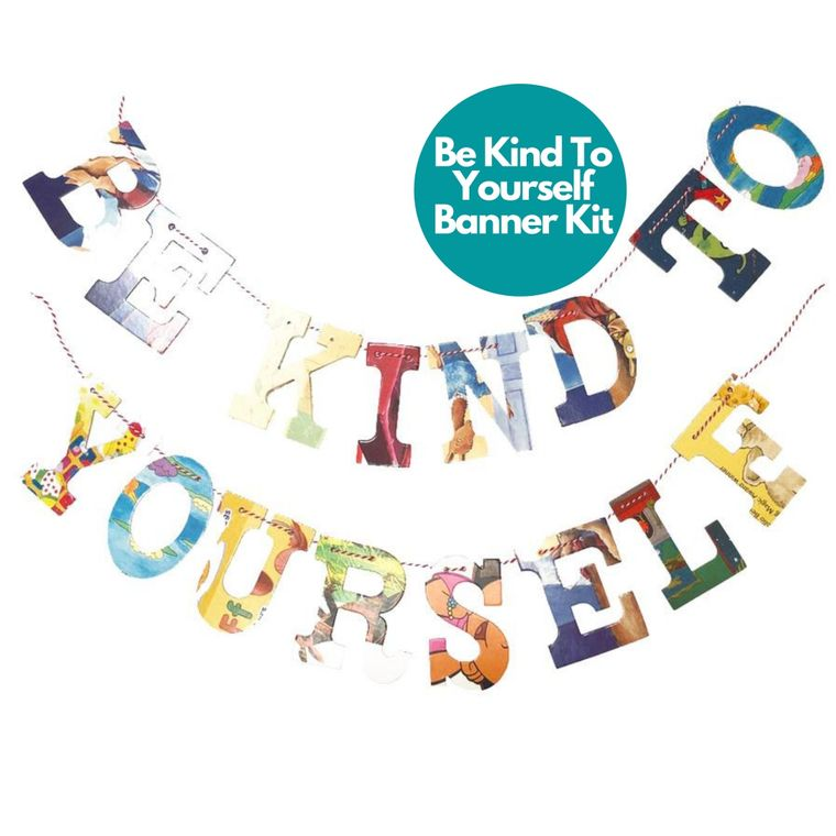 Phrase Garlands- Be Kind To Yourself