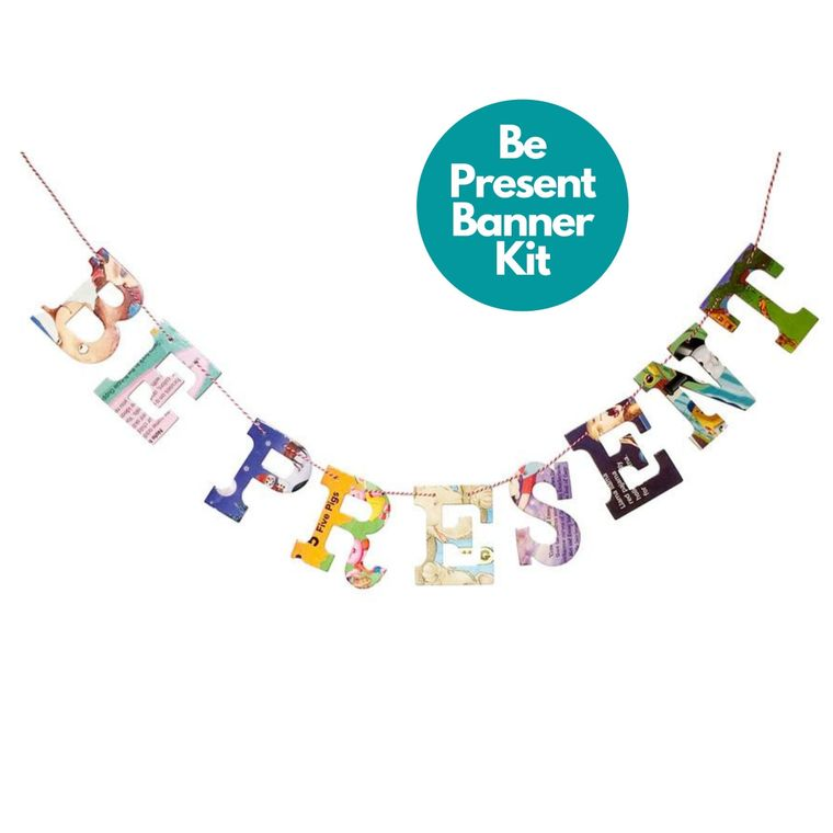Phrase Garlands- Be Present