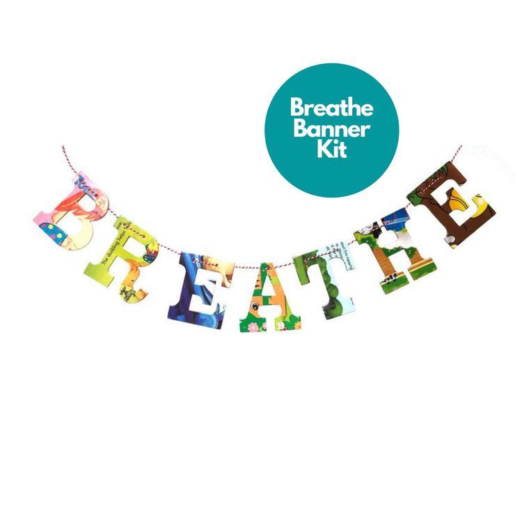 Phrase Garlands- BREATHE