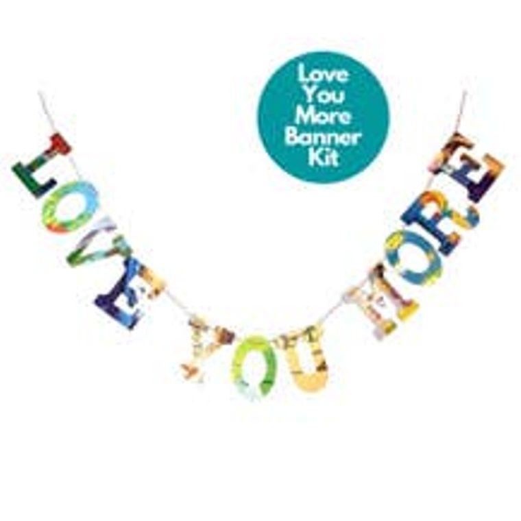 Phrase Garlands- Love You More