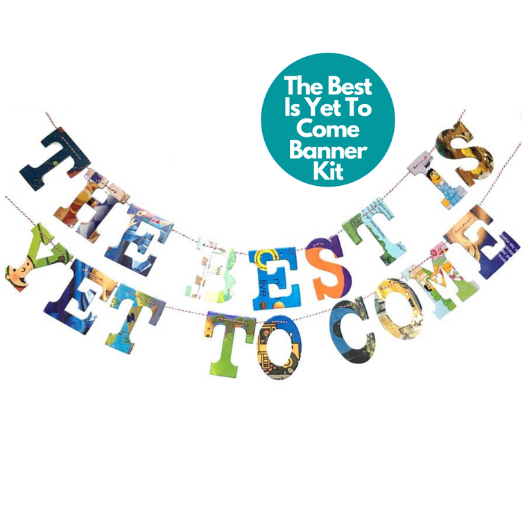 Phrase Garlands- The Best Is Yet To Come