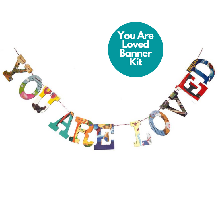 Phrase Garlands- You Are Loved