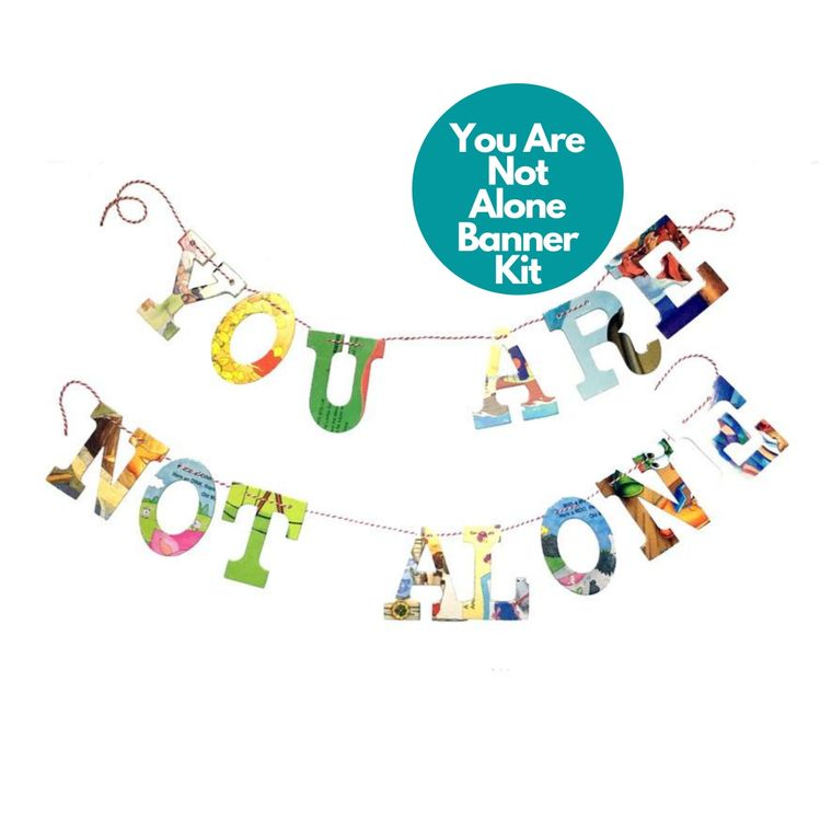 Phrase Garlands- You Are Not Alone